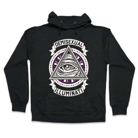 Demisexual Illuminati Hooded Sweatshirt