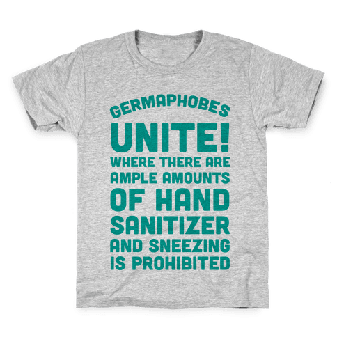Germaphobes Unite! Kids T-Shirt