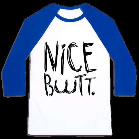 Nice Butt Baseball Tee