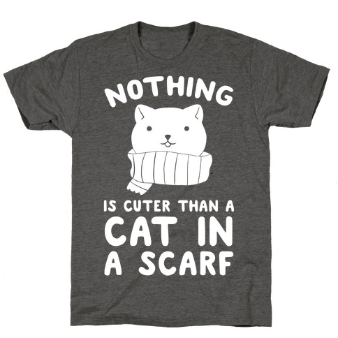 Nothing Is Cuter than A Cat In A Scarf T-Shirt