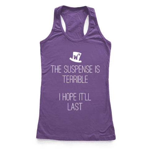 The Suspense Is Terrible... Racerback Tank Top
