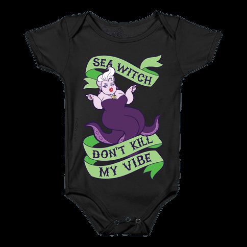 Sea Witch Don't Kill My Vibe Baby Onesy