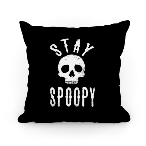 Stay Spoopy Pillow