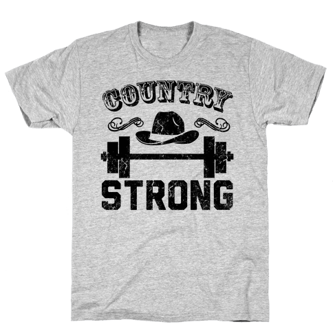 Country Strong Mens T-Shirt