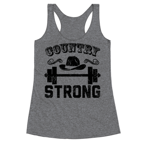 Country Strong Racerback Tank Top