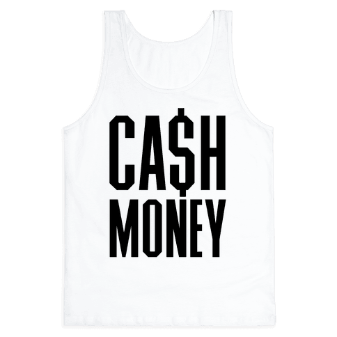 Cash Money Tank Top