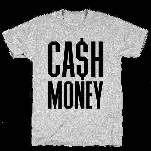 Cash Money Mens T-Shirt