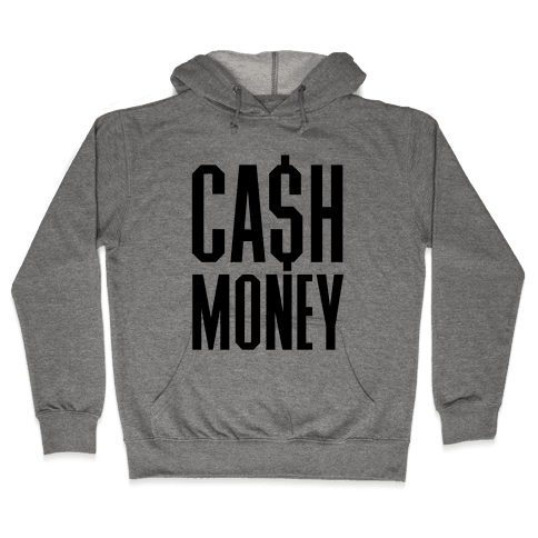 Cash Money Hooded Sweatshirt