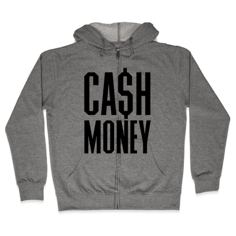 Cash Money Zip Hoodie
