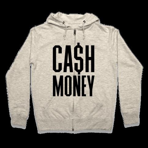 Cash Money Zip Hoodie