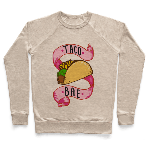 Taco Bae Pullover