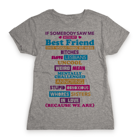 Best Friends Womens T-Shirt
