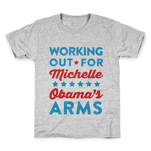Working Out For Michelle Obama's Arms Kids T-Shirt