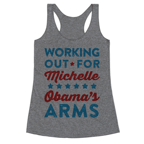 Working Out For Michelle Obama's Arms Racerback Tank Top