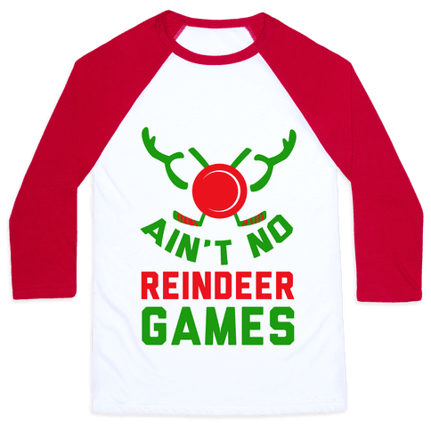 Hockey: It' Ain't No Reindeer Games Baseball Tee
