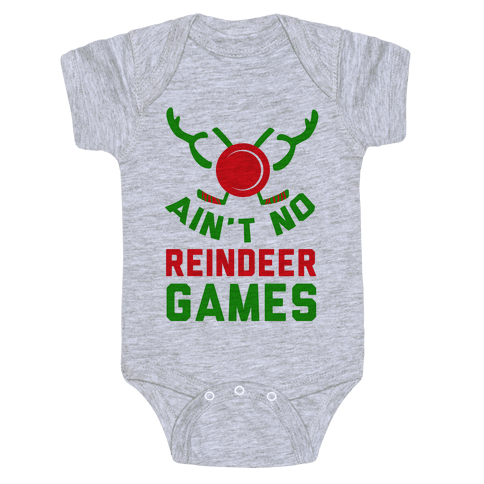 Hockey: It' Ain't No Reindeer Games Baby Onesy