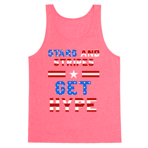 Stars And Stripes Get Hype Tank Top