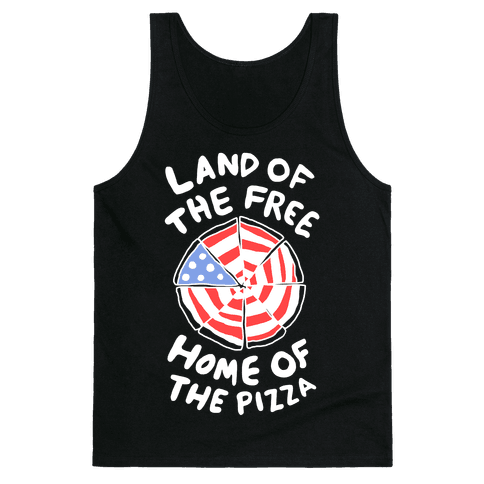 Land of the Free, Home of the Pizza Tank Top