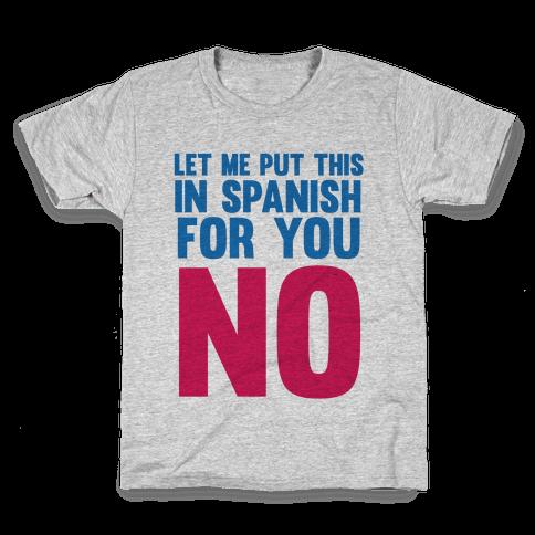 Spanish No Kids T-Shirt