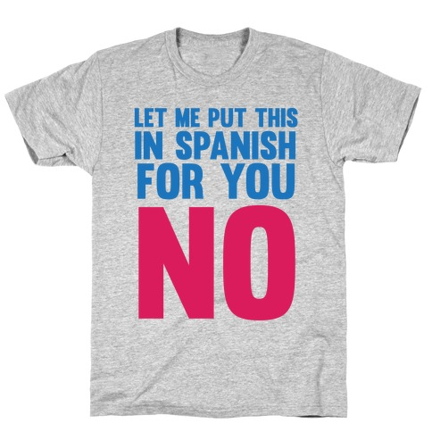 Spanish No T-Shirt