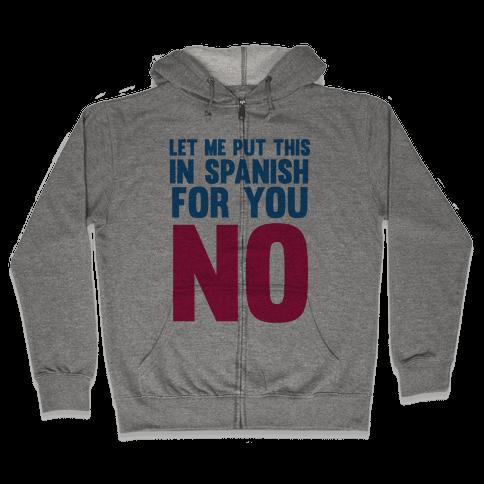 Spanish No Zip Hoodie