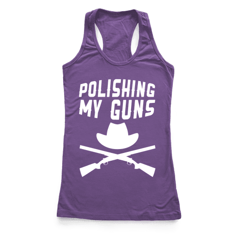 Polishing My Guns Racerback Tank Top