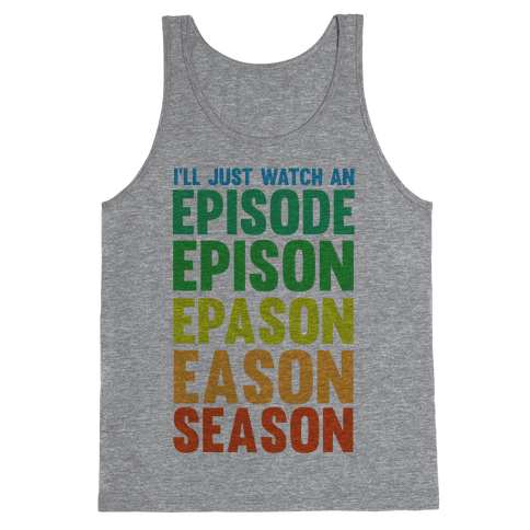 Episode...Season Tank Top