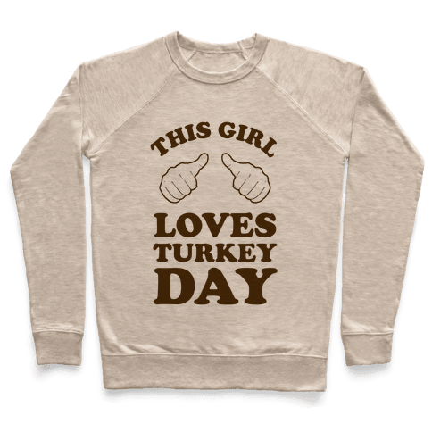 This Girl Loves Turkey Day Pullover