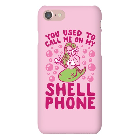 Call Me On My Shell Phone Phone Case