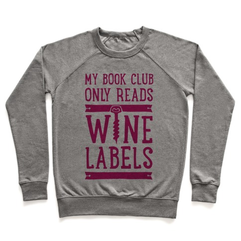 My Book Club Only Reads Wine Labels Pullover