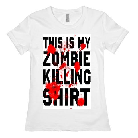 This is My Zombie Killing Shirt Womens T-Shirt