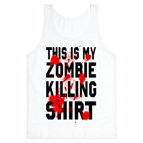 This is My Zombie Killing Shirt Tank Top