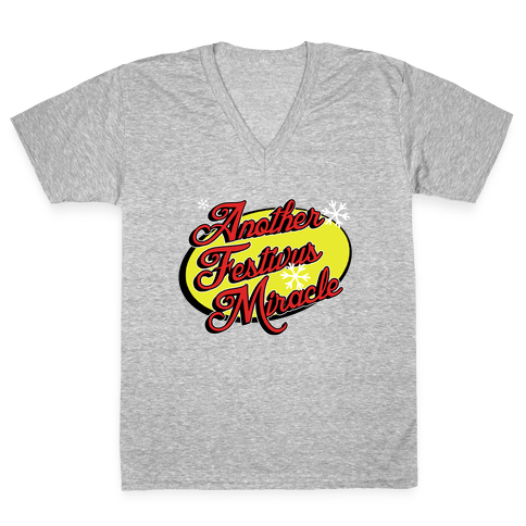 Another Festivus Miracle V-Neck Tee Shirt