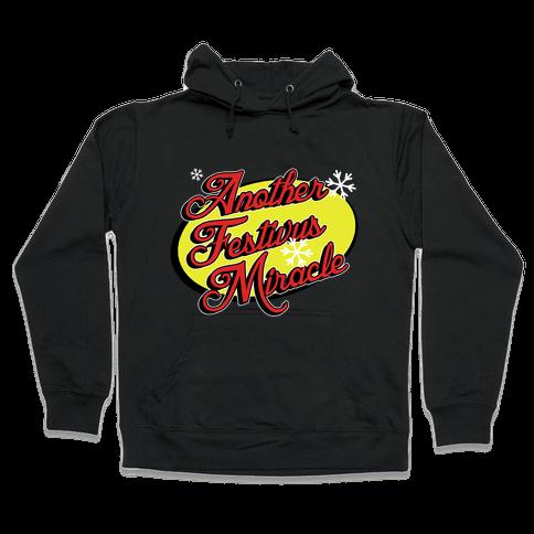Another Festivus Miracle Hooded Sweatshirt