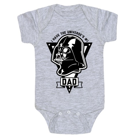 I Have the Universe's Best Dad Baby Onesy