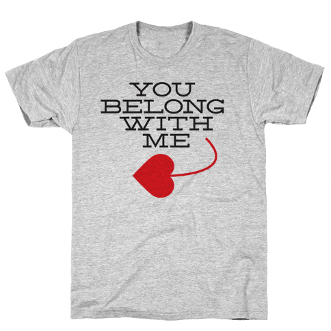 I Belong With You (you half) Mens T-Shirt
