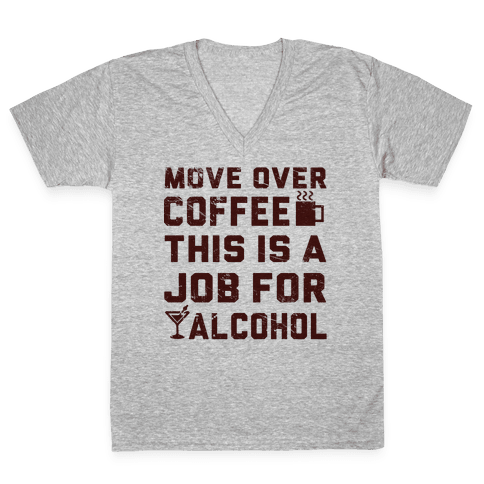 Move Over Coffee V-Neck Tee Shirt