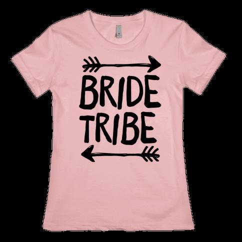 Bride Tribe Womens T-Shirt