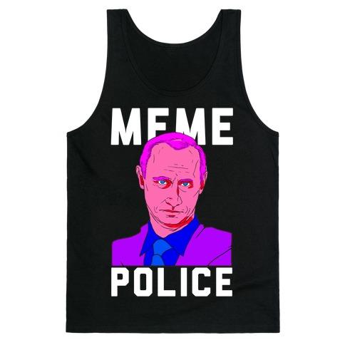 Meme Police Vladimir Putin Tank Top