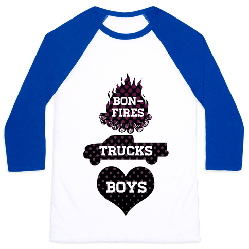 Bonfires, Trucks and Boys Baseball Tee