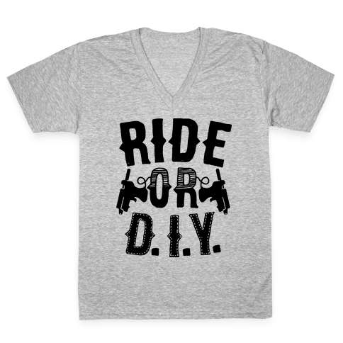 Ride or D.I.Y. V-Neck Tee Shirt