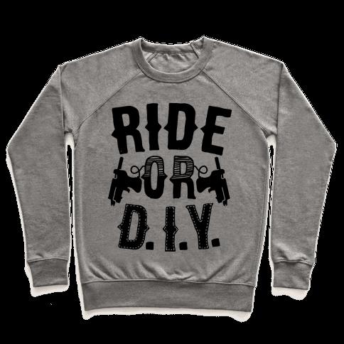 Ride or D.I.Y.