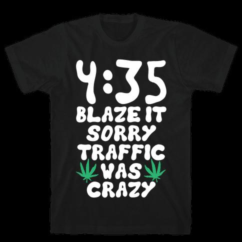 4:35 Blaze It