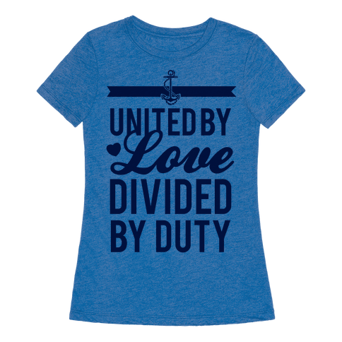 United By Love, Divided By Duty (Navy)