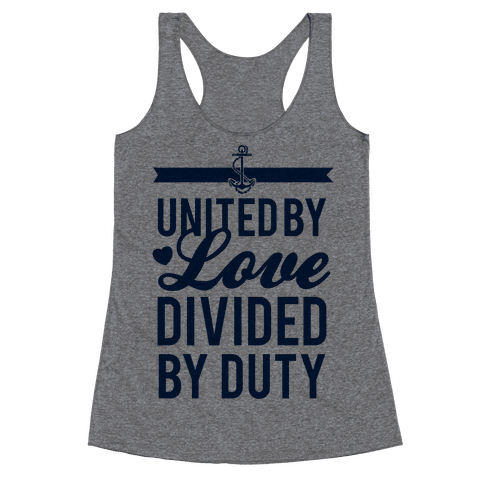 United By Love, Divided By Duty (Navy) Racerback Tank Top
