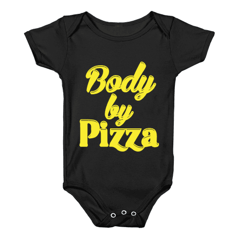 Body By Pizza Baby Onesy
