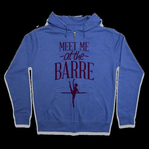 Meet Me At The Barre Zip Hoodie