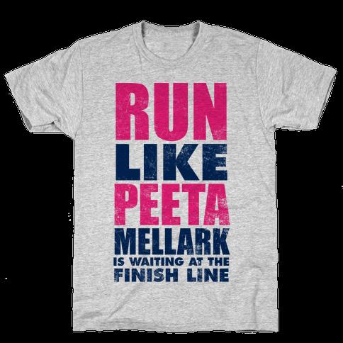 Run Like Peeta Mellark Is Waiting At The Finish Line Mens T-Shirt