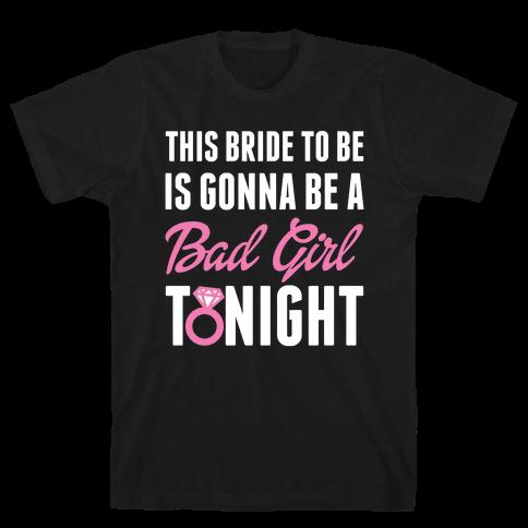 Bad Girl Bride Mens T-Shirt
