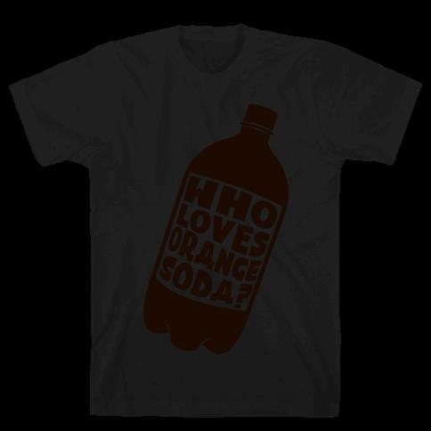 Who Loves Orange Soda ( Half 1 ) Mens T-Shirt